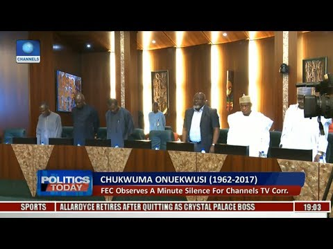 Politics Today: FEC Observes A Minute Silence For Channels TV Correspondent
