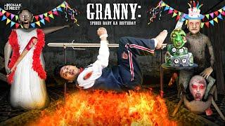 GRANNY : SPIDER BABY KA BIRTHDAY SHORT FILM : ग्रैनी | HORROR GRANNY GAME - SLENDRINA || MOHAK MEET