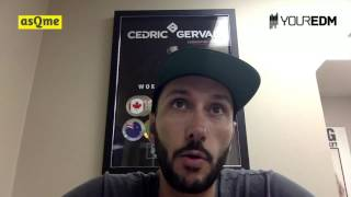 Cedric Gervais on canceling shows