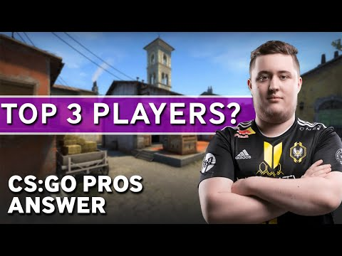 CS:GO Pros Answer: Who are the Top 3 Players?