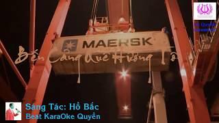 Bến Cảng Quê Hương Tôi Karaoke Beat Giọng Nữ