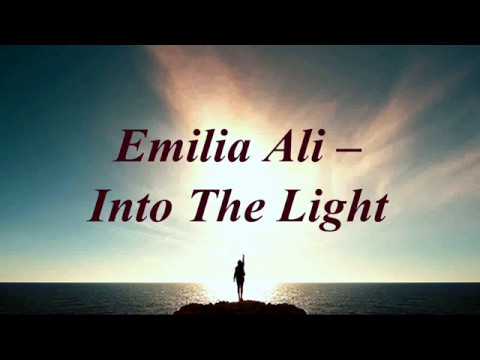 , title : '[Lyrics] Emilia Ali - Into The Light'