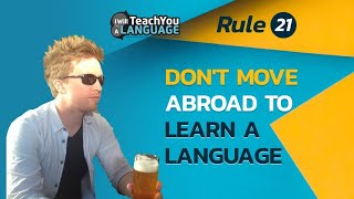 Don't move abroad to learn a new language   TROLL021