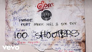 Future   100 Shooters (Audio) Ft. Meek Mill, Doe Boy