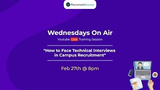 How to Face Technical Interviews in Campus Recruitment