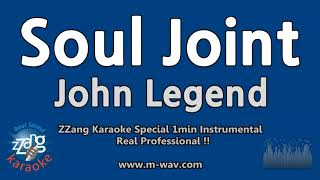 John Legend-Soul Joint (1 Minute Instrumental) [ZZang KARAOKE]