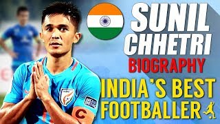 Sunil Chhetri Biography in Hindi | Motivational Success Story
