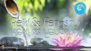 Relaxing Music - Reiki & Feng Shui | Instrumental Music, Meditation Music, Background Music