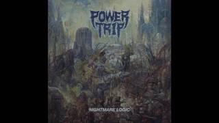 Power Trip   Nightmare Logic [Full Album]