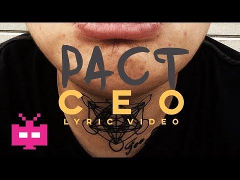💣💣💣 派克特 PACT : CEO 【 LYRIC VIDEO 】