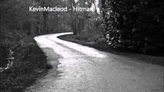 Kevin Macleod - Hitman    Instrumen Musik Tegang