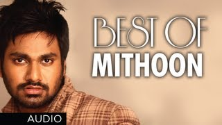 BEST SONGS OF MITHOON | Aashiqui 2, Murder 2, Lamhaa