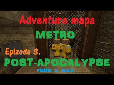 Metro Post-Apocalypse Adventure mapa s Fisttíkem část 3. [Česky]