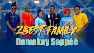 ZBest Family - Damakoy Sappéé (Clip Officiel)