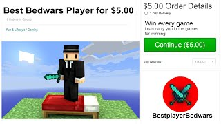 I Hired The Best Bedwars Player For $5