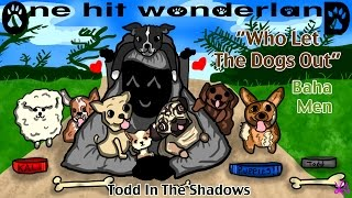"ONE HIT WONDERLAND: ""Who Let the Dogs Out?"" by The Baha Men"