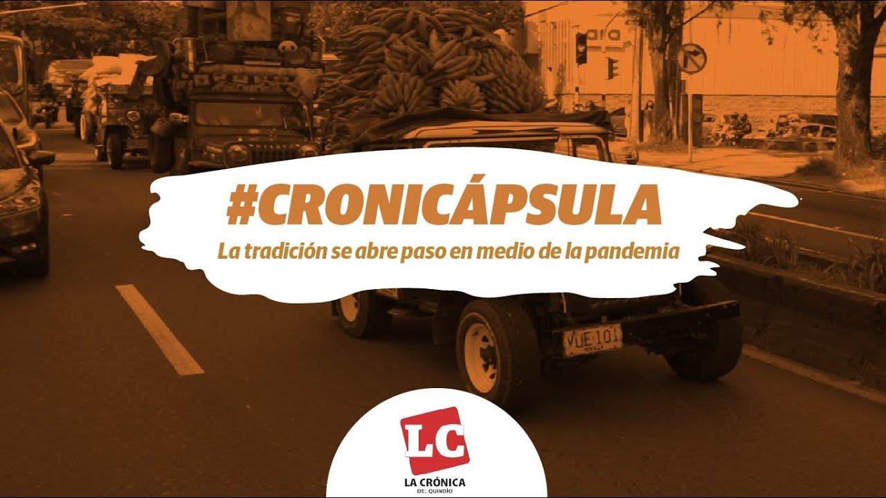 #Cronicápsula | La tradición se abre paso en medio de la pandemia