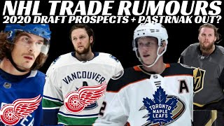 NHL Trade Rumours - Canucks, Red Wings, Ducks, Vegas + 2020 NHL Draft Prospects