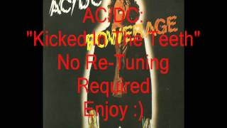 """AC/DC """"Kicked In The Teeth"""": No Tuning Needed"""