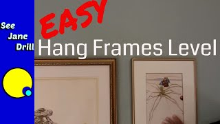 Quick Picture Hanging Trick/How To Hang More Than 1 Picture Perfectly