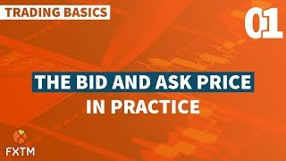 The Bid and Ask Price in Practice