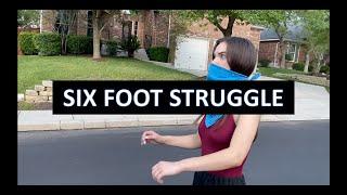 Six Foot Struggle