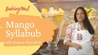 Shelina permalloo's mango syllabub