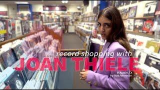 Joan Thiele Record Shopping in Austin, TX
