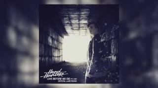 Headhunterz - Live Before We Die feat. KiFi (Crystal Lake Remix) [Cover Art]