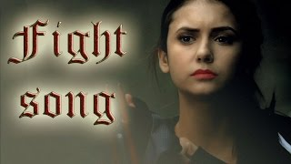 ► Elena Gilbert | Fight song
