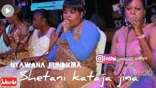 Taarab: Nyawana fundikira – Shetani kataja Jina . Audio
