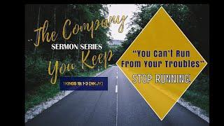 "7-26-2020 ""The Company You Keep"" MCMBC Sunday Worship"