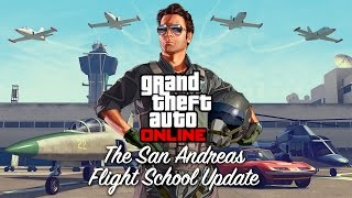 GTA Online: The San Andreas Flight School Update Trailer