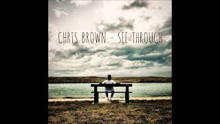 Chris Brown - See Through (Official Audio)