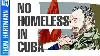 How Cuba Solved Homelessness