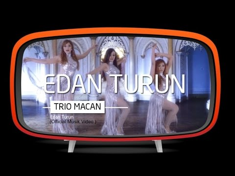 Trio Macan - Edan Turun (Official Music Video) Mp3