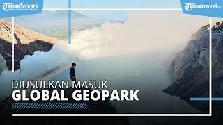 Kawah Ijen Banyuwangi Diusulkan Masuk UNESCO Global Geopark, Pemerintah Siapkan Aplikasi Dossier