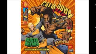 Busta Rhymes- Calm Down (Eminem's Verse Only)