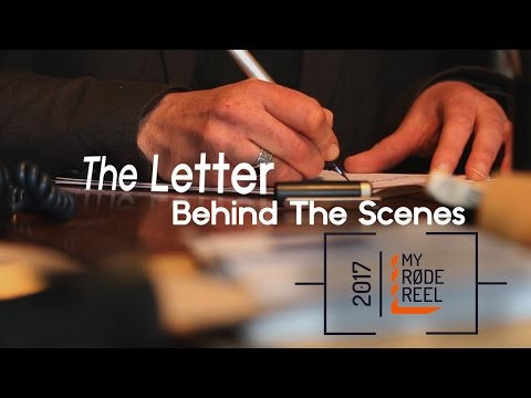 The Letter (MyRodeReel2017) BTS