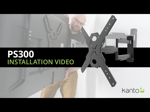 PS300 TV Mount Installation Guide | Kanto Mounts