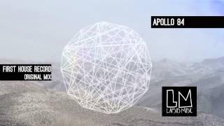 Apollo 84 'First House Record' (Original Mix) - Video Teaser