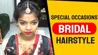 A Bridal Hairstyle For Wedding//Reception//Anniversary//Special Occasions.