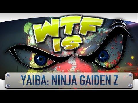 ► WTF Is... - Yaiba: Ninja Gaiden Z ? video thumbnail