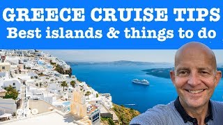 Greek Island Cruises. 10 Best Islands, Ports And Things To Do