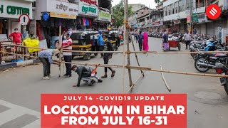Coronavirus on July 14, Lockdown in Bihar from July 16-31 - Download this Video in MP3, M4A, WEBM, MP4, 3GP