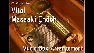 "Vital/Masaaki Endoh [Music Box] (Anime ""Angels of Death"" OP)"