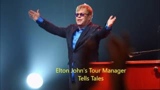 Elton John's tour manager tells tales from the road