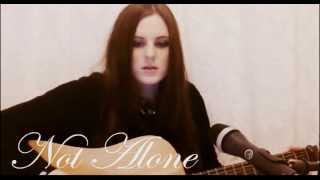 Not Alone (Patty Griffin Cover) By Claire