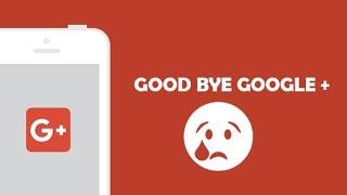 Kamu Harus Tahu layanan Google+ akan ditutup bulan april 2019 #google+ #trending