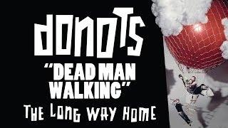 Donots - Dead Man Walking